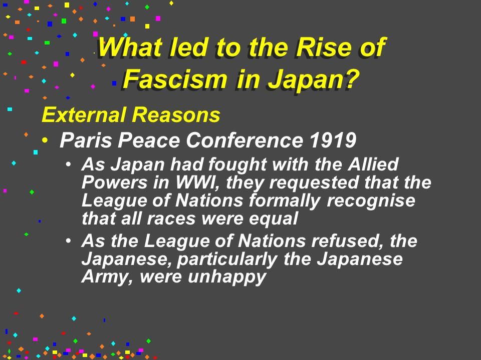 what led to the rise of fascism in japan essay Essay history 3 describe the rise of fascism in italy compare and contrast the empires of germany and japan before the outbreak of world war ii.