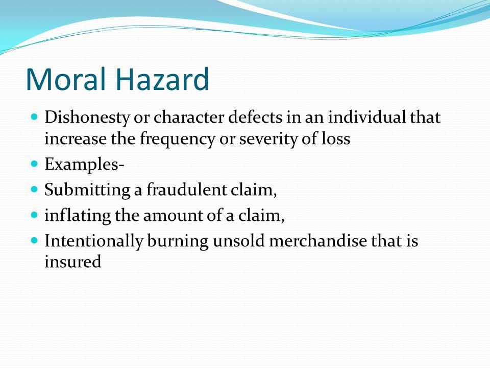 Moral Hazard Property Insurance