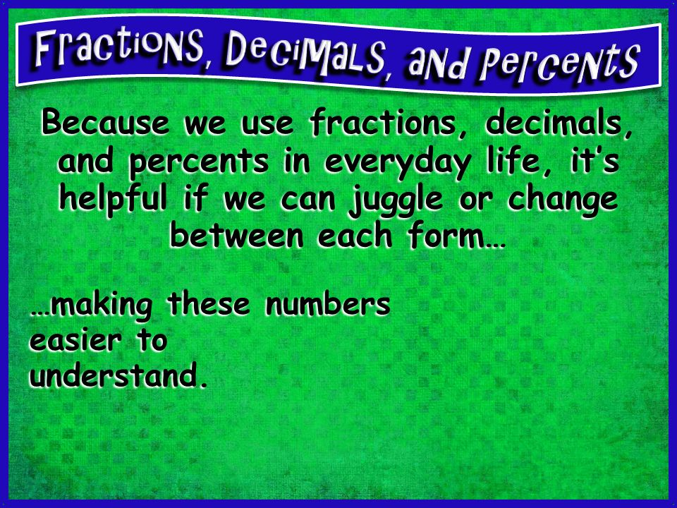 how we use fractions everyday Powerpoint for discussion: where do we use fractions in everyday life differentiated question sheets, based on the powerpoint images i can provide answers if necessary.