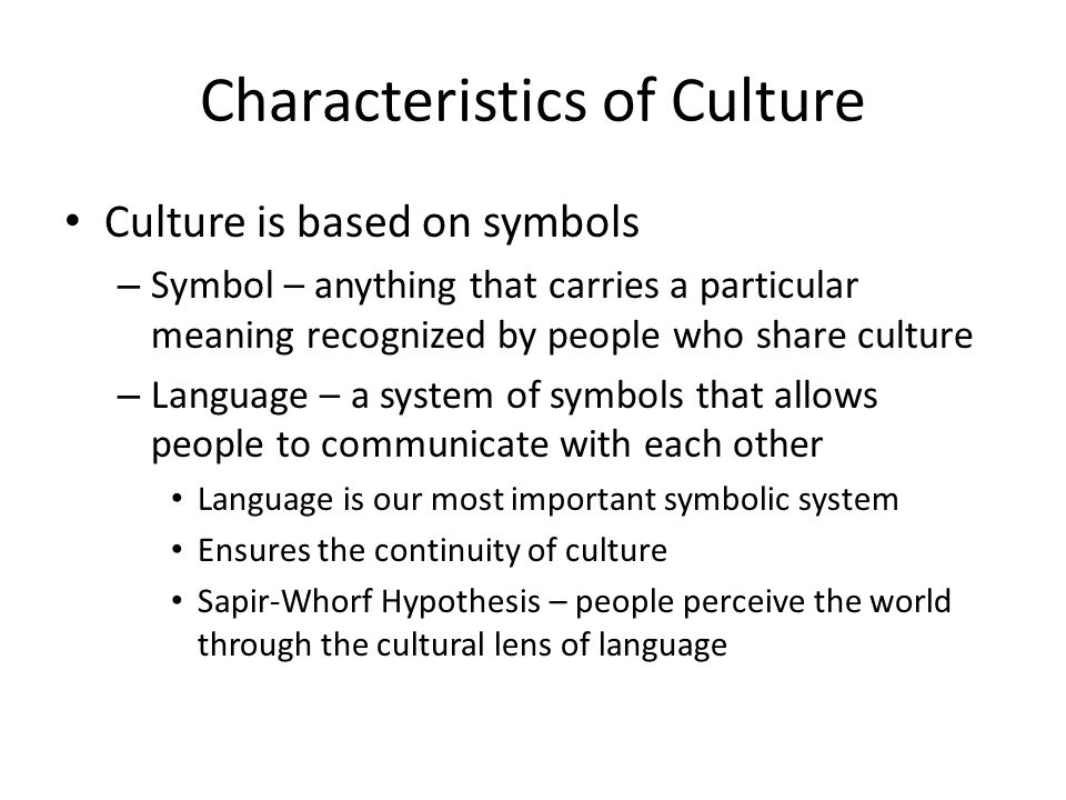 the characteristics of culture The culture of the united states of america is primarily of western culture it also has its own social and cultural characteristics, such as dialect, music.