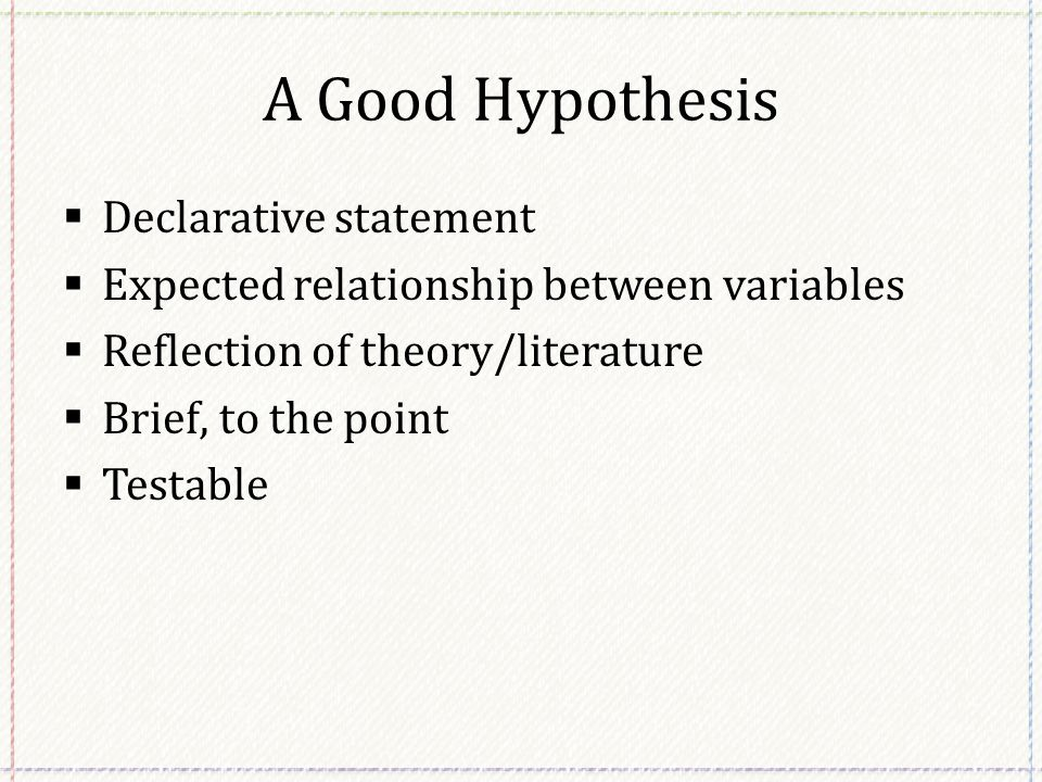 directional research hypothesis A hypothesis (plural hypotheses) is a precise, testable statement of what the researchers predict will be the outcome of the study this usually involves proposing a possible relationship between two variables: the independent variable (what the researcher changes) and the dependent variable (what the research measures.