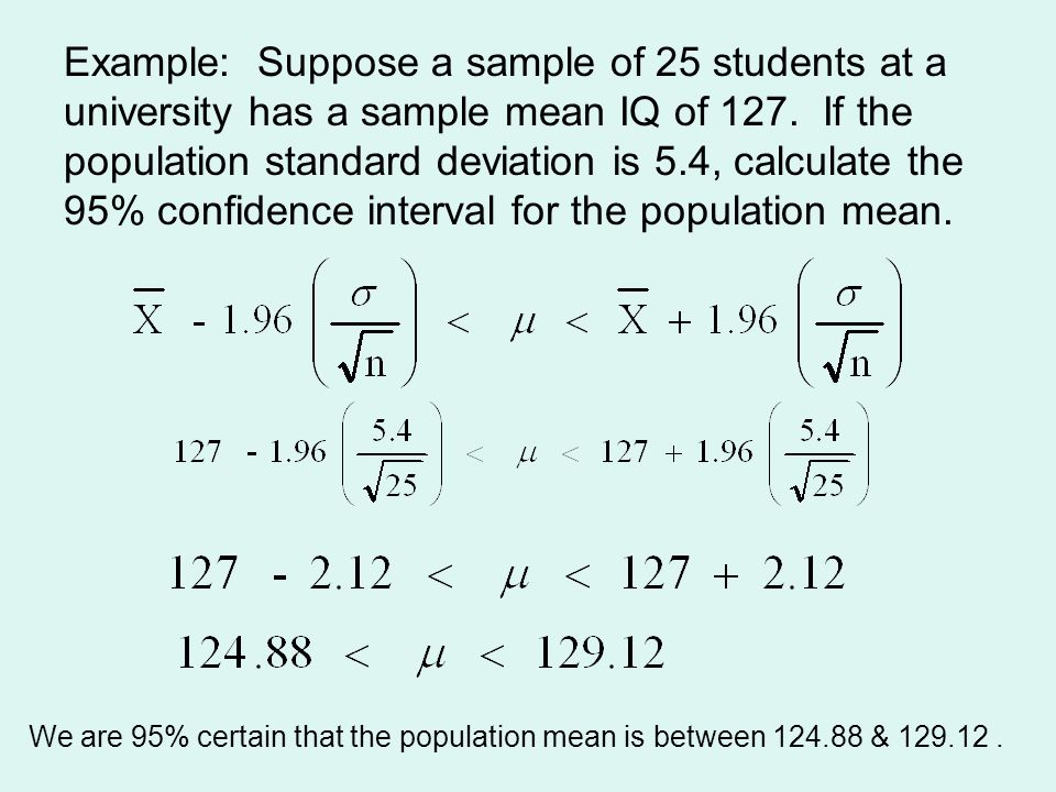 Estimation ppt video online download example suppose a sample of 25 students at a university has a sample mean iq ccuart Images