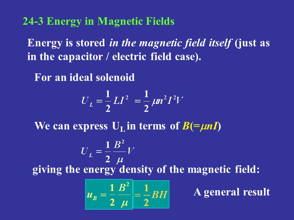 24-3 Energy in Magnetic Fields