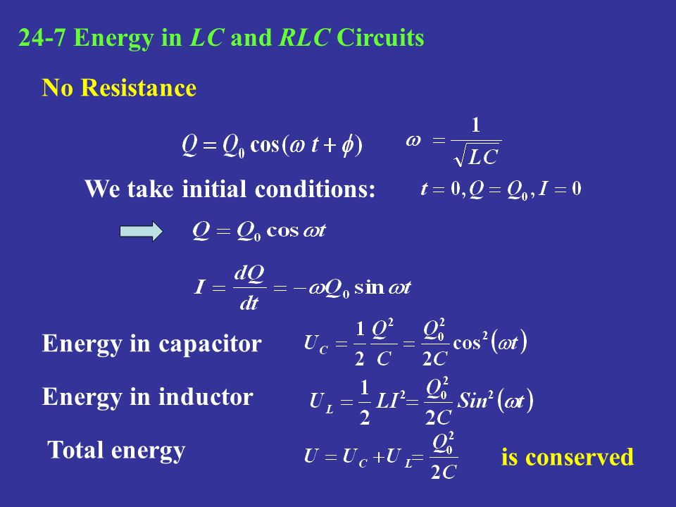 24-7 Energy in LC and RLC Circuits