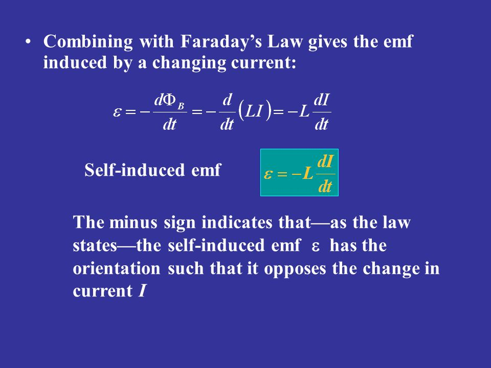 Combining with Faraday's Law gives the emf induced by a changing current: