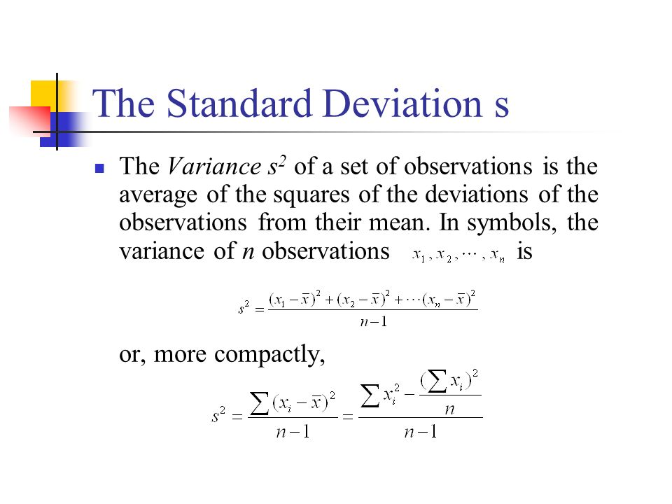 The Standard Deviation s