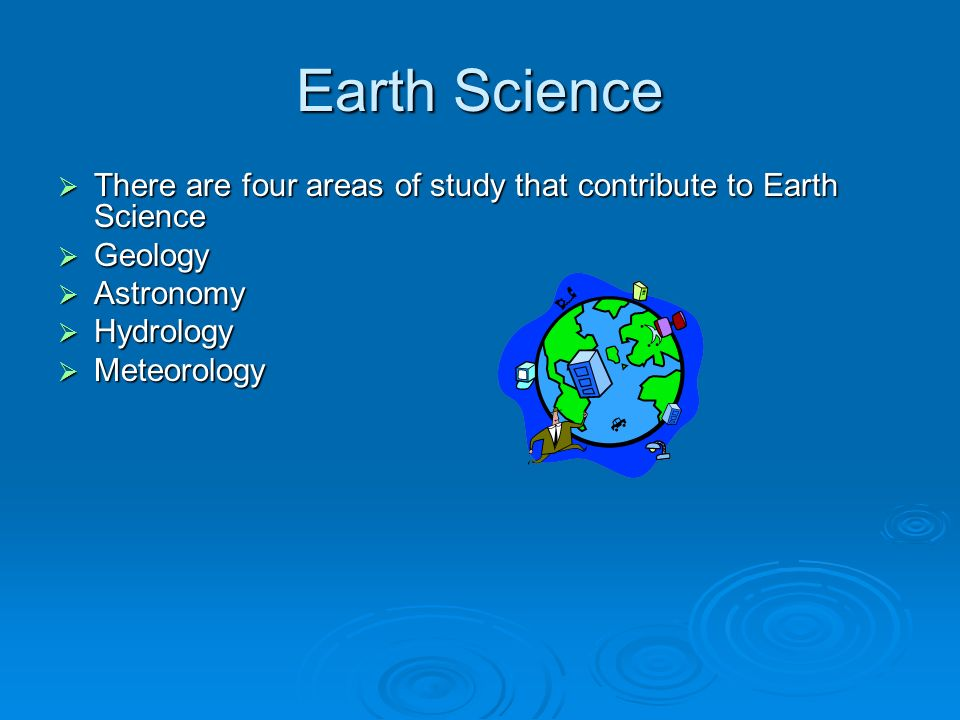 What is Earth Science? | Geology.com