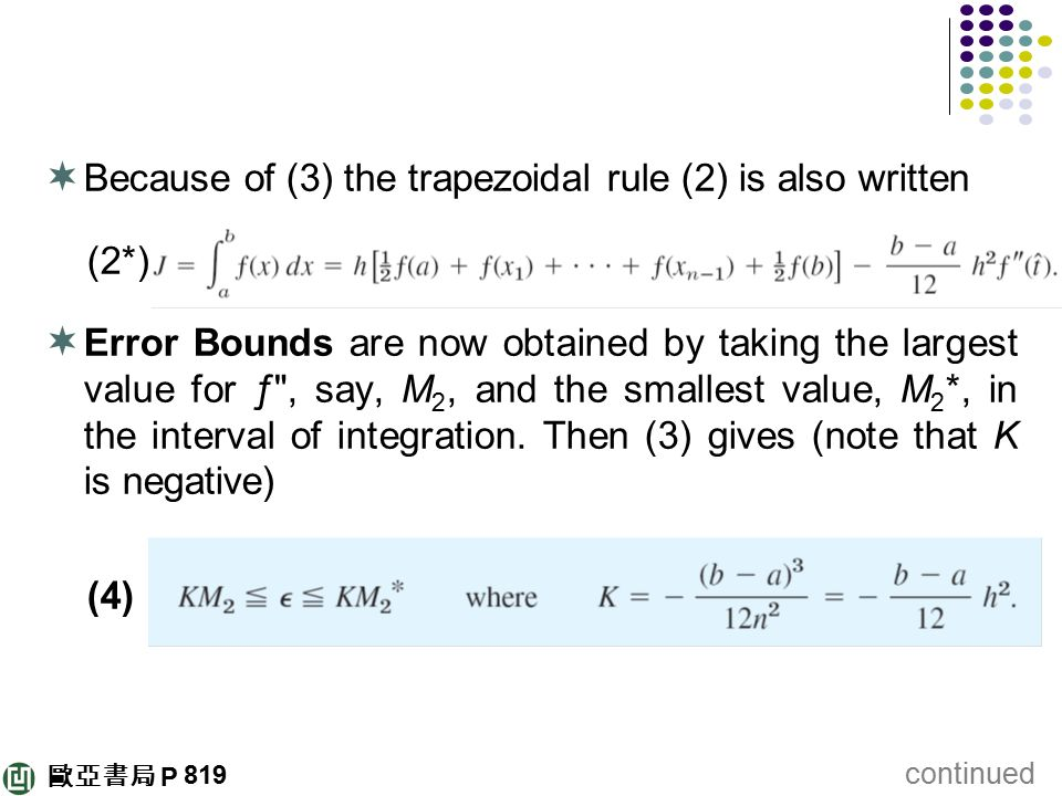 Because of (3) the trapezoidal rule (2) is also written (2*)