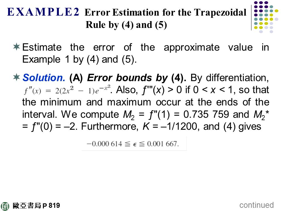 E X A M P L E 2 Error Estimation for the Trapezoidal Rule by (4) and (5)