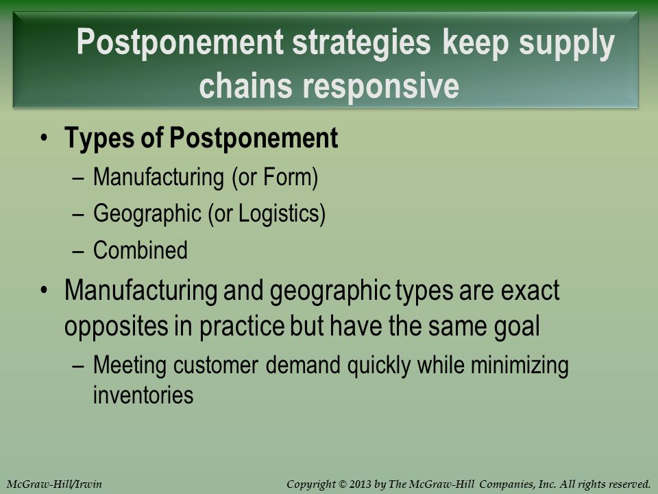 manufacturing and geographic postponement Cosmetics logistics: the beauty of an  postponement allows companies to  and forecasts to ensure we have the manufacturing and inbound trucking.