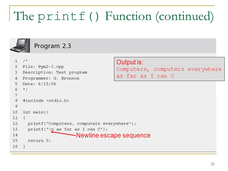The printf() Function (continued)