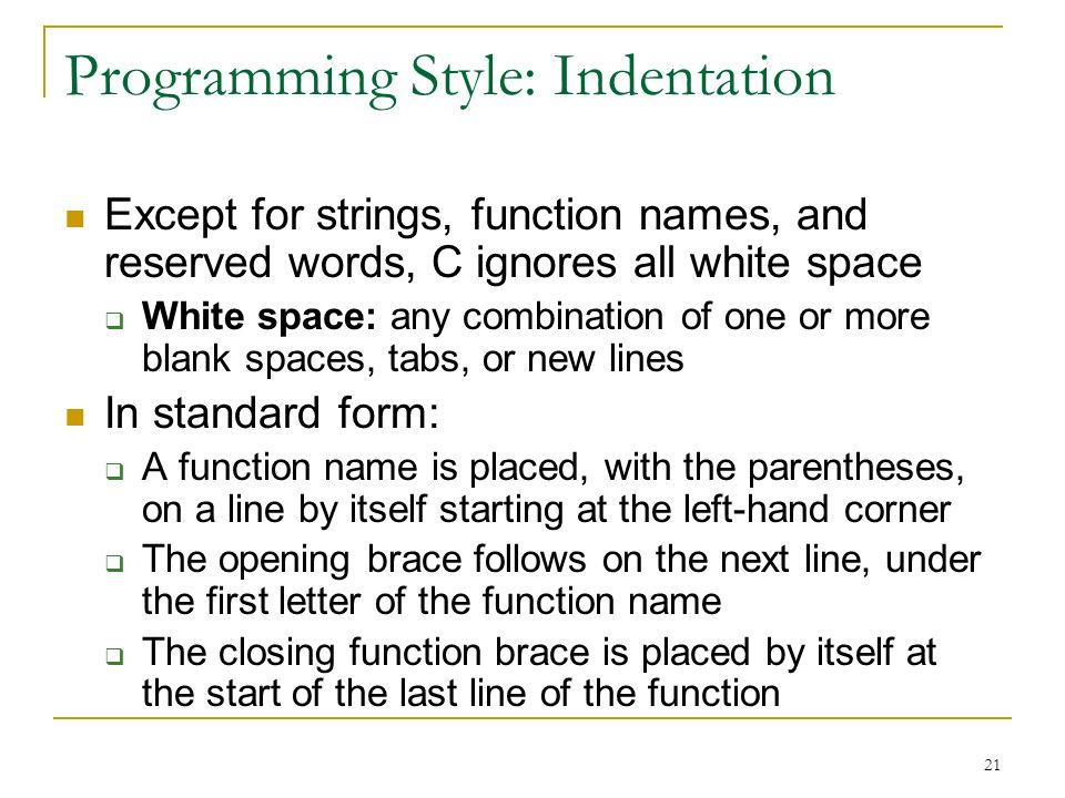 Programming Style: Indentation