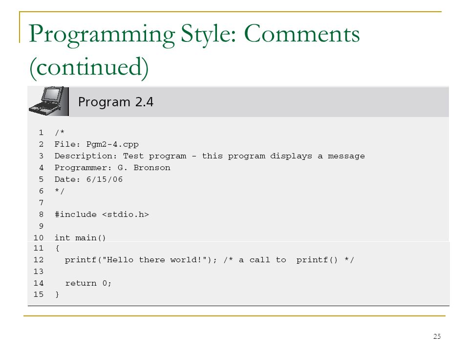 Programming Style: Comments (continued)