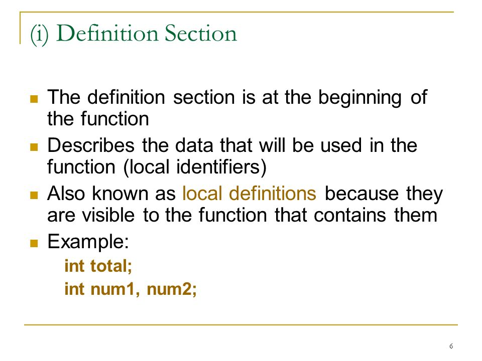 (i) Definition Section