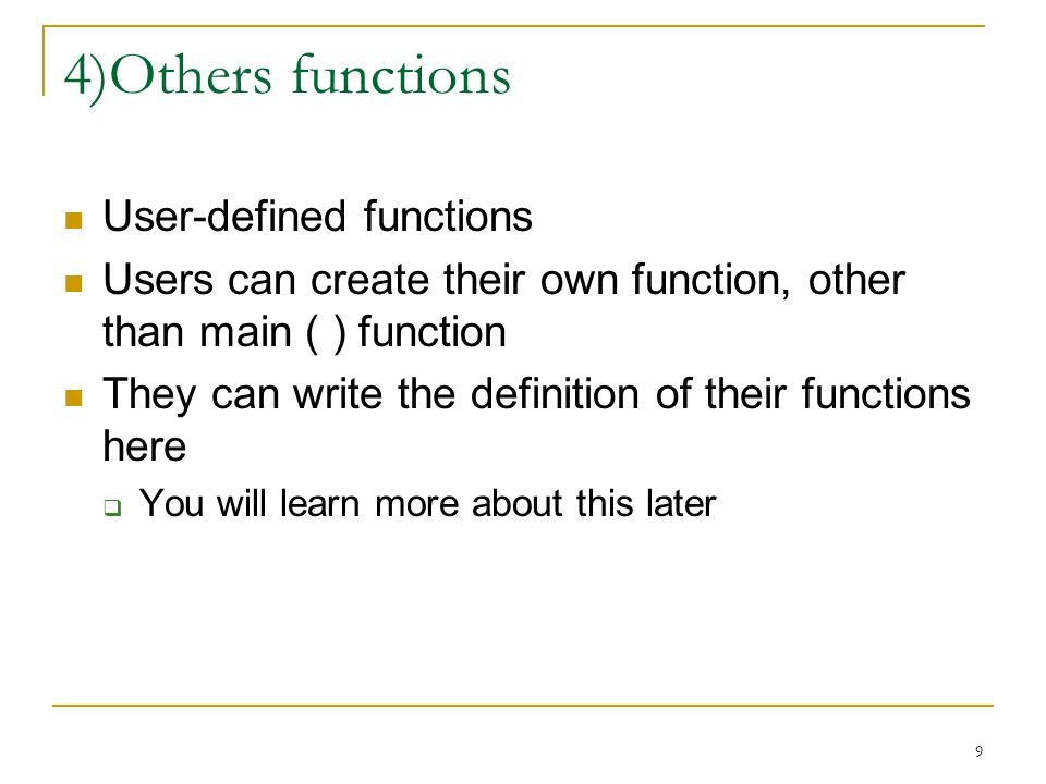 4)Others functions User-defined functions