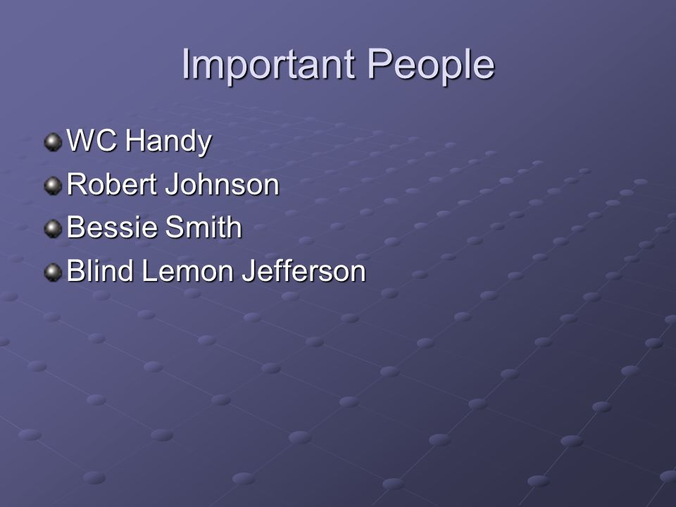 Bessie Smith Quotes Extraordinary Important People Wc Handy Robert Johnson Bessie Smith  Ppt Video