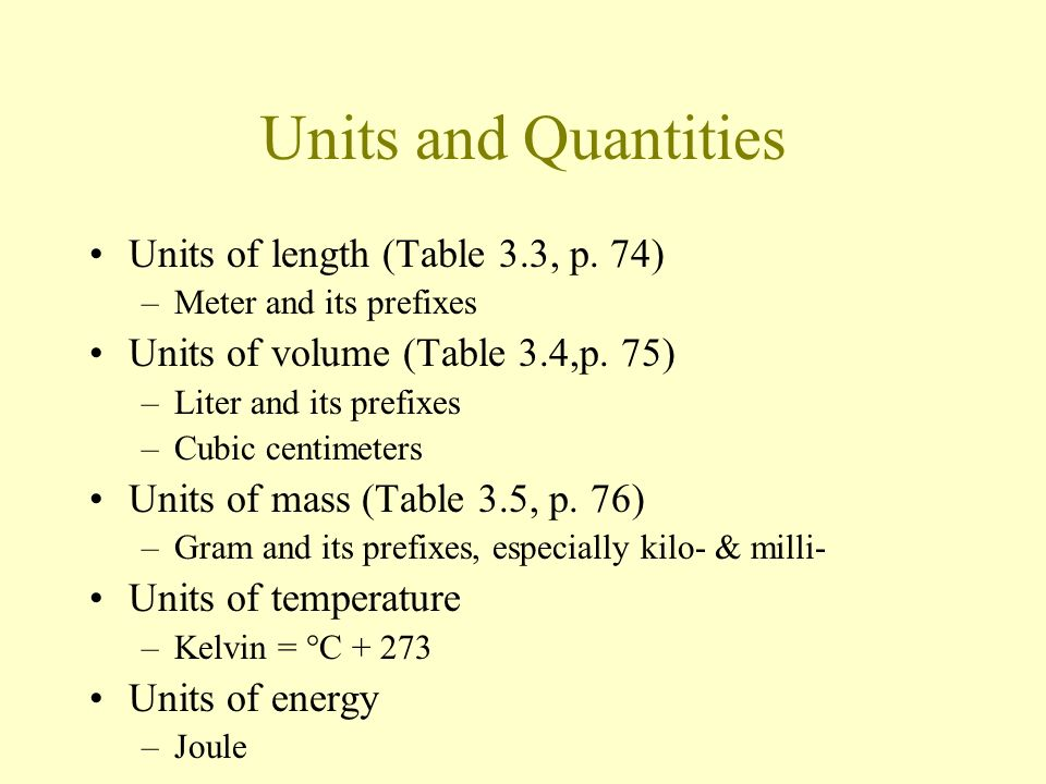 Units and Quantities Units of length (Table 3.3, p. 74)