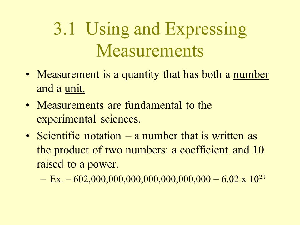 3.1 Using and Expressing Measurements