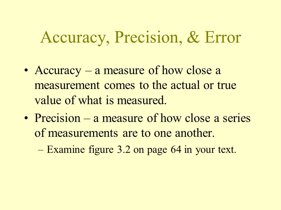 Accuracy, Precision, & Error