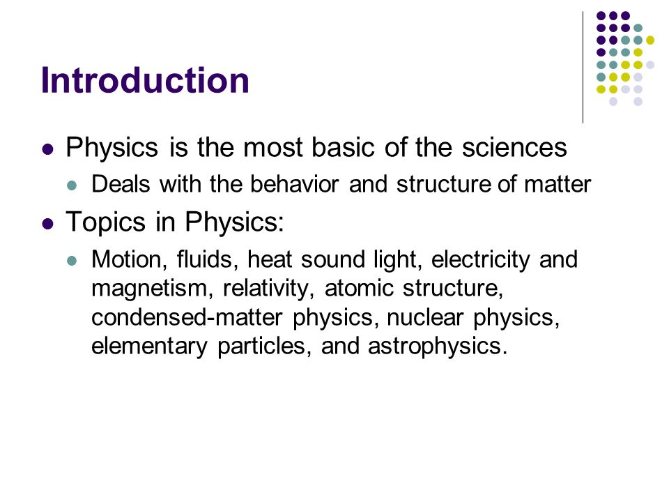 introduction to physics Physics module form 4 teacher's guide chapter 1 : introduction to physics.