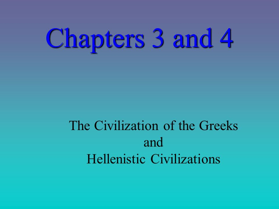 what was greek like about hellenistic civilization