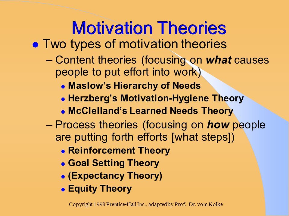 incentive theory of motivation The incentive theory of motivation, alternatively called the reward motivation  theory, offers the belief that motivation is largely fueled by the.