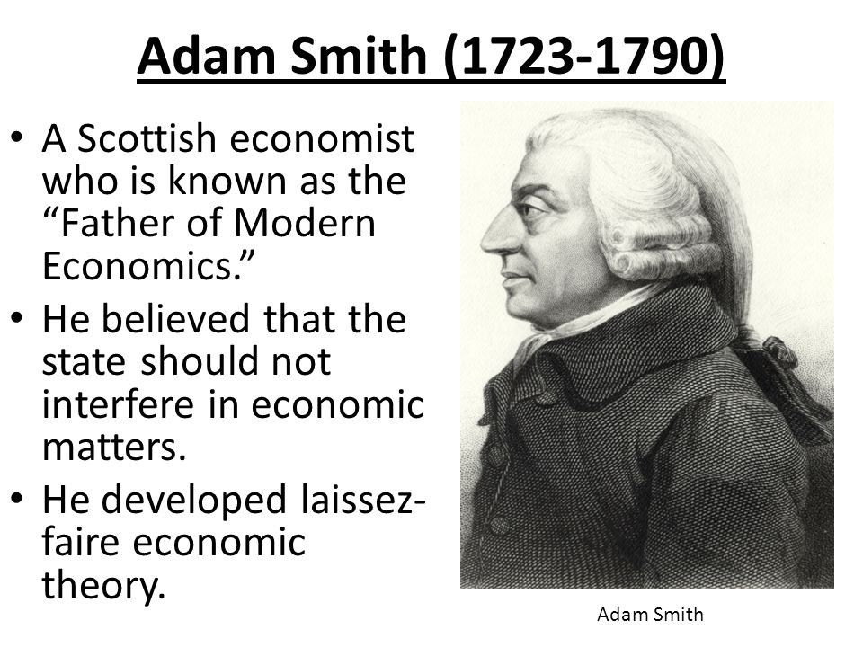 adam smith father of economics 'adam smith: father of economics' review: obvious, simple and wise a tory mp's account of his idol is wise about how markets work but wrong about when government should get involved with.