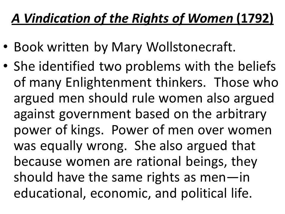the problems of women as described in a vindication of the rights of women A vindication of the rights of woman: mary wollstonecraft: 0000486290360:   as mentioned above wollstonecraft is an important enlightenment figure and   world was yet to overcome these problems, the extension of civil rights to women  in.