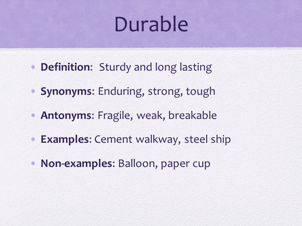 Durable Definition: Sturdy And Long Lasting