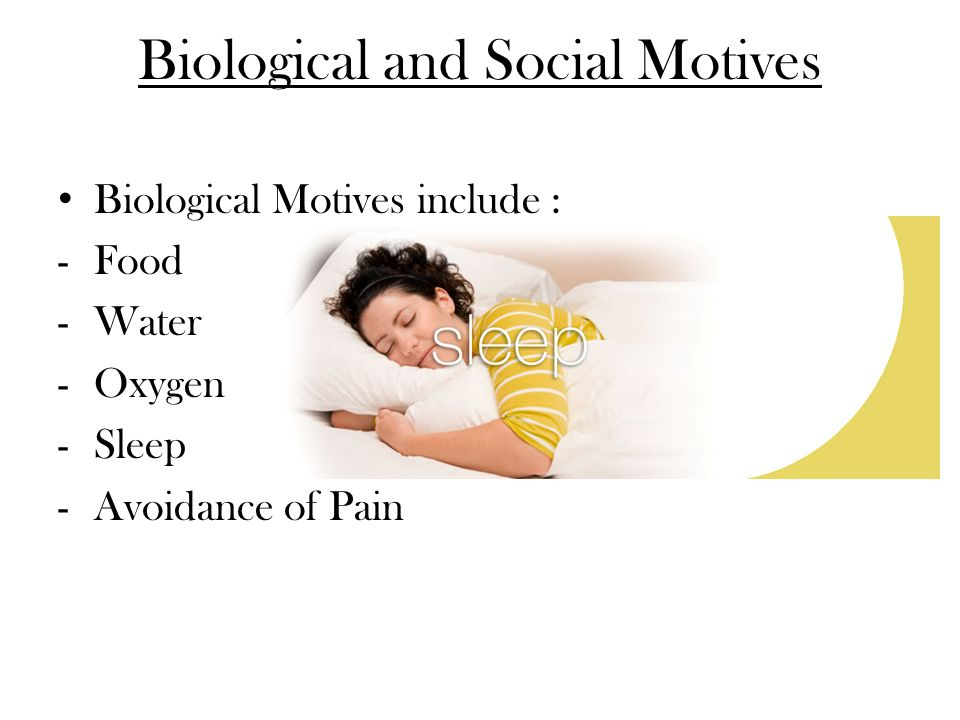 Biological and Social Motives