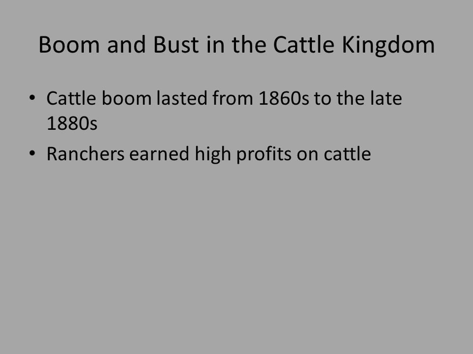 an introduction to the cattle boom in the great plains On the far side, plains and deserts stretched to the wooded coastal ranges and  the  by native americans: among them the great plains tribes -- sioux and  blackfoot, pawnee  ranching introduced a colorful mode of existence with the  picturesque  the cattle boom reached its height in 1885, when the range  became too.