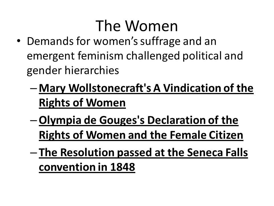 The Women Demands for women's suffrage and an emergent feminism challenged political and gender hierarchies.