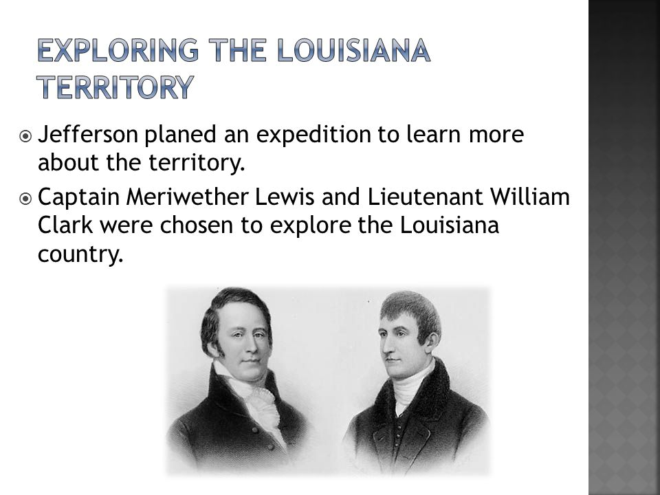Exploring the Louisiana Territory