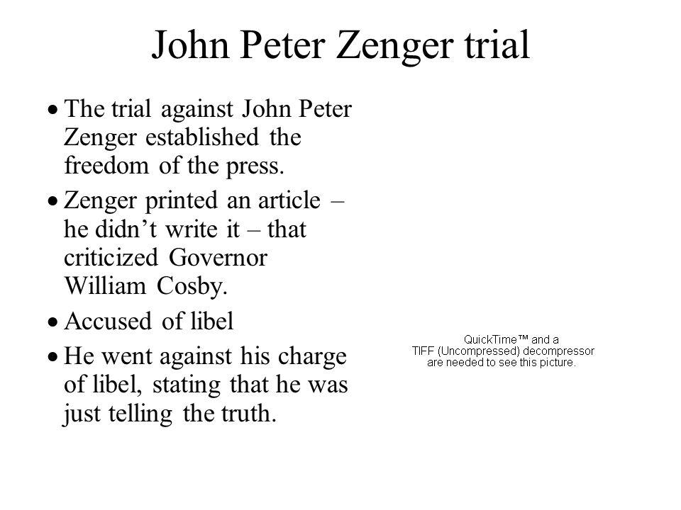 john peter zenger and the responsibilities
