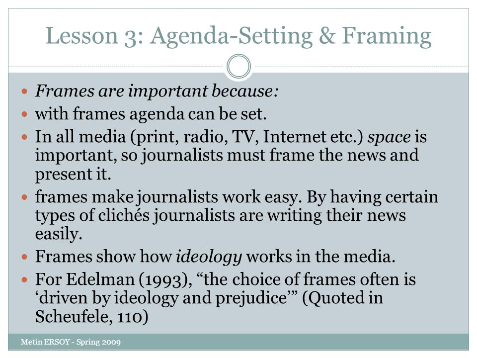 agenda setting framing and degree of Framing, agenda setting, and priming: the evolution of three media effects models.