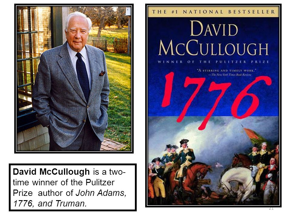 1776 david mccullough essays David mccullough's 1776 surprise attacks, unfortunate weather, defensive failures, offensive maneuvers, power and plenty, poverty and inadequacies--all are part of 1776.