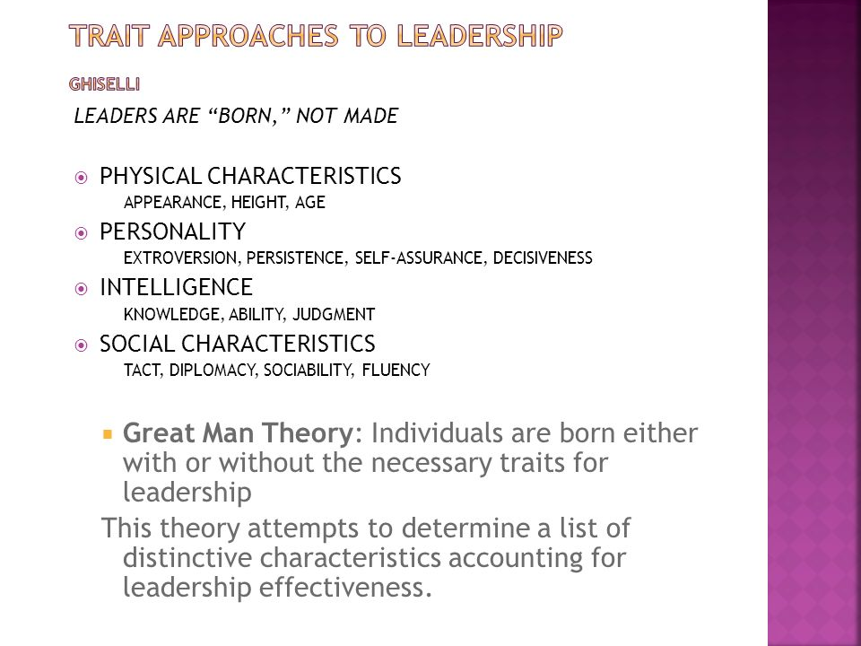 TRAIT APPROACHES TO LEADERSHIP GHISELLI
