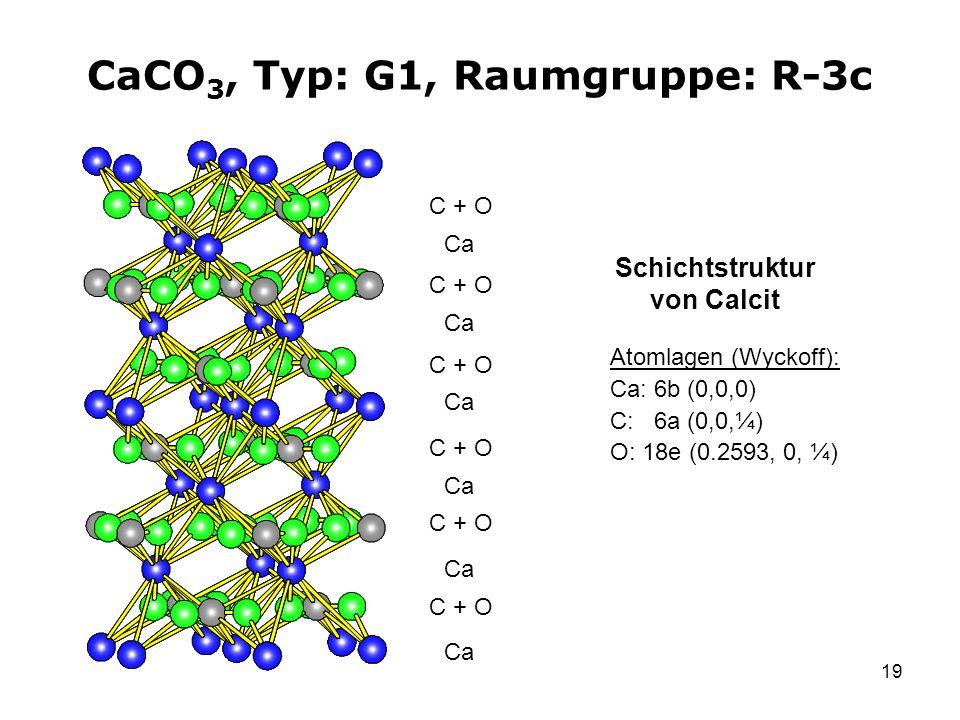 CaCO3, Typ: G1, Raumgruppe: R-3c