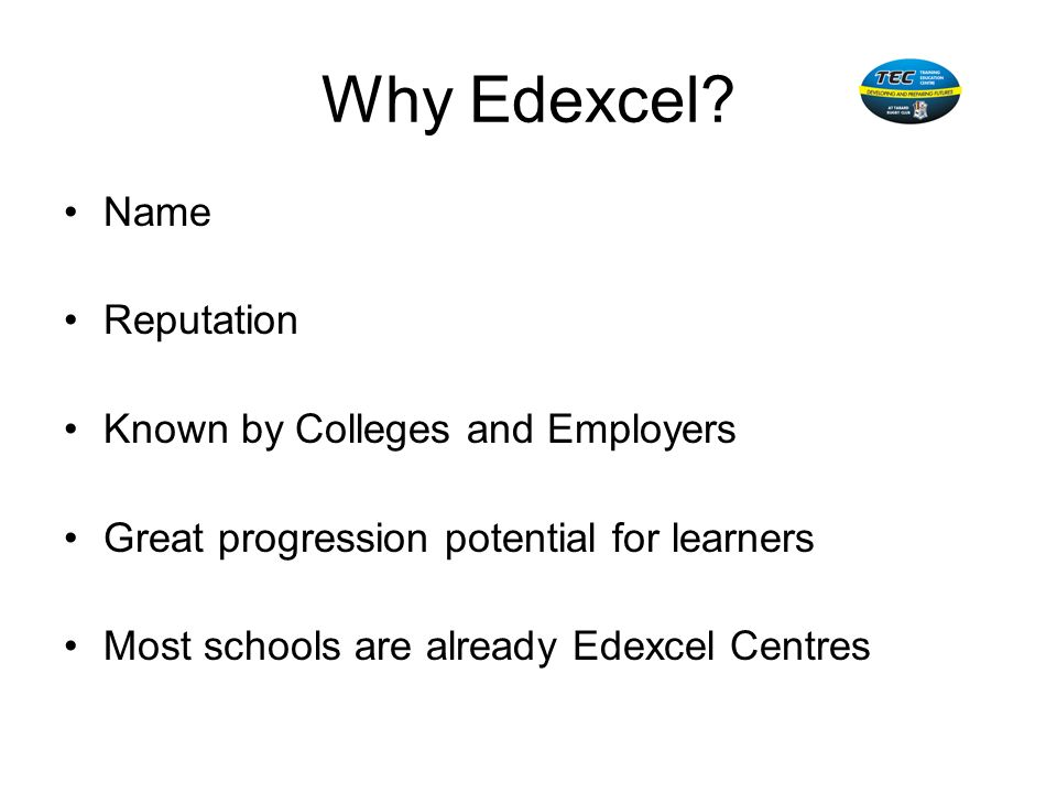Why Edexcel Name Reputation Known by Colleges and Employers