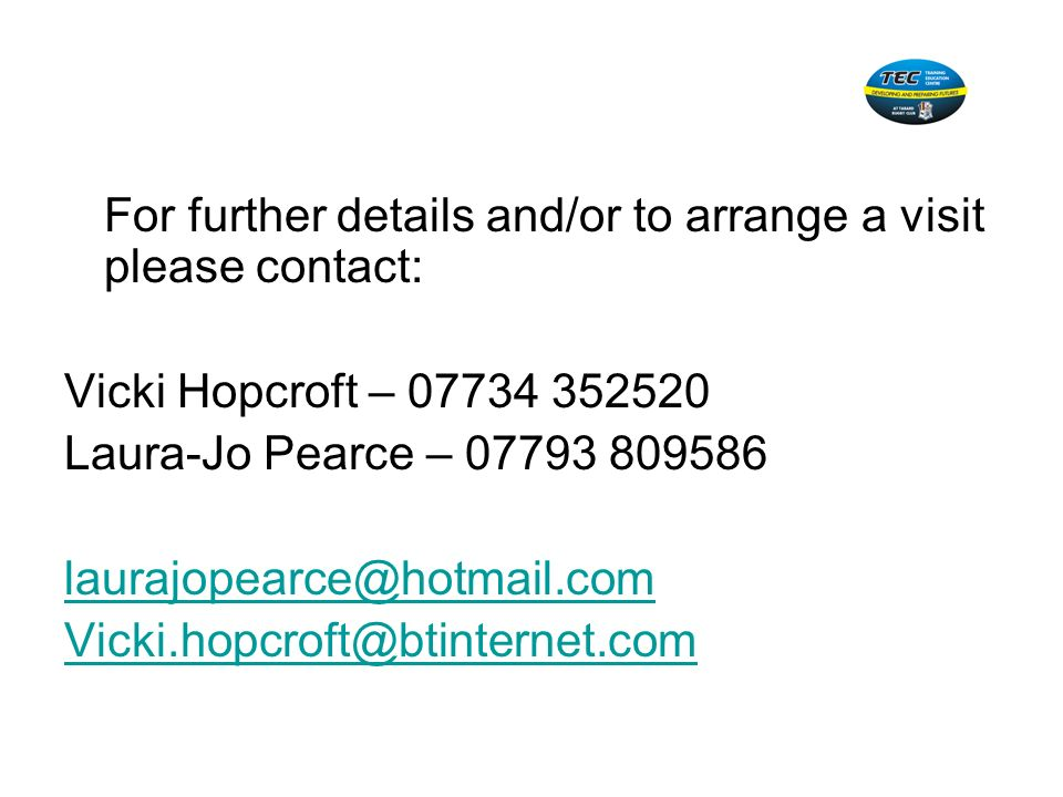 For further details and/or to arrange a visit please contact: