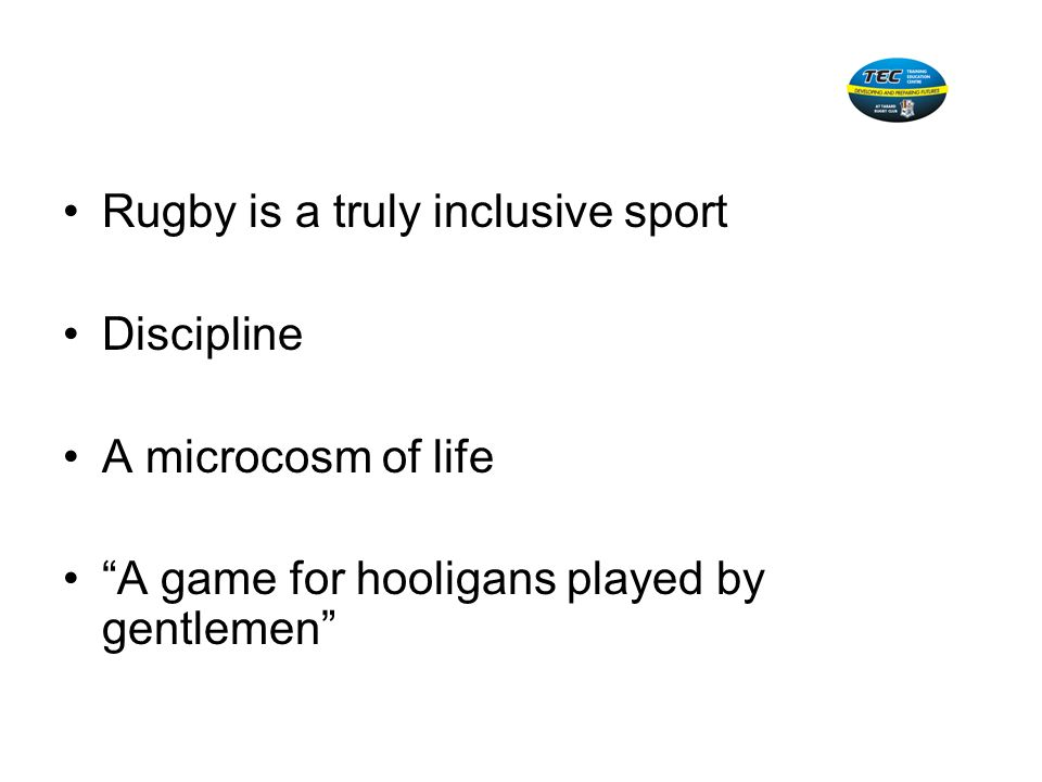 Rugby is a truly inclusive sport