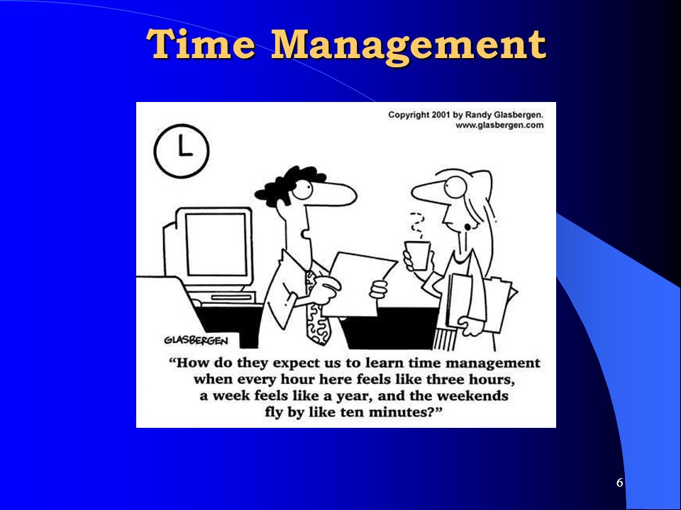 Time Management Give the test of time management and ...