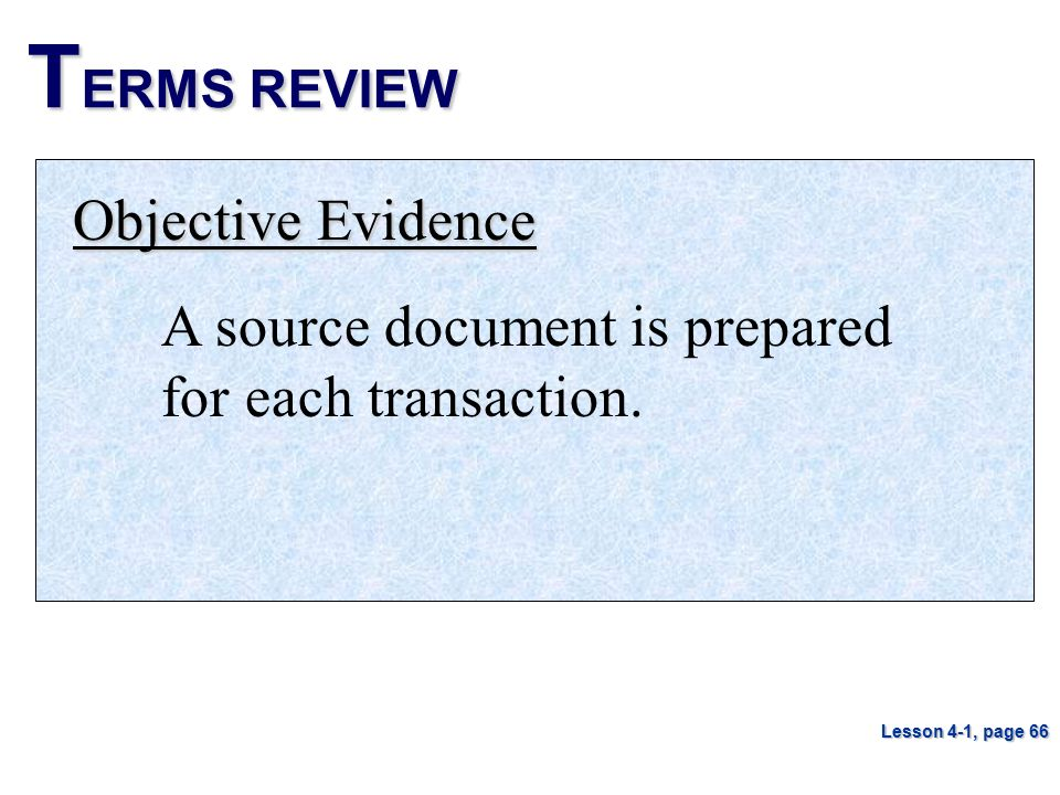 TERMS REVIEW Objective Evidence