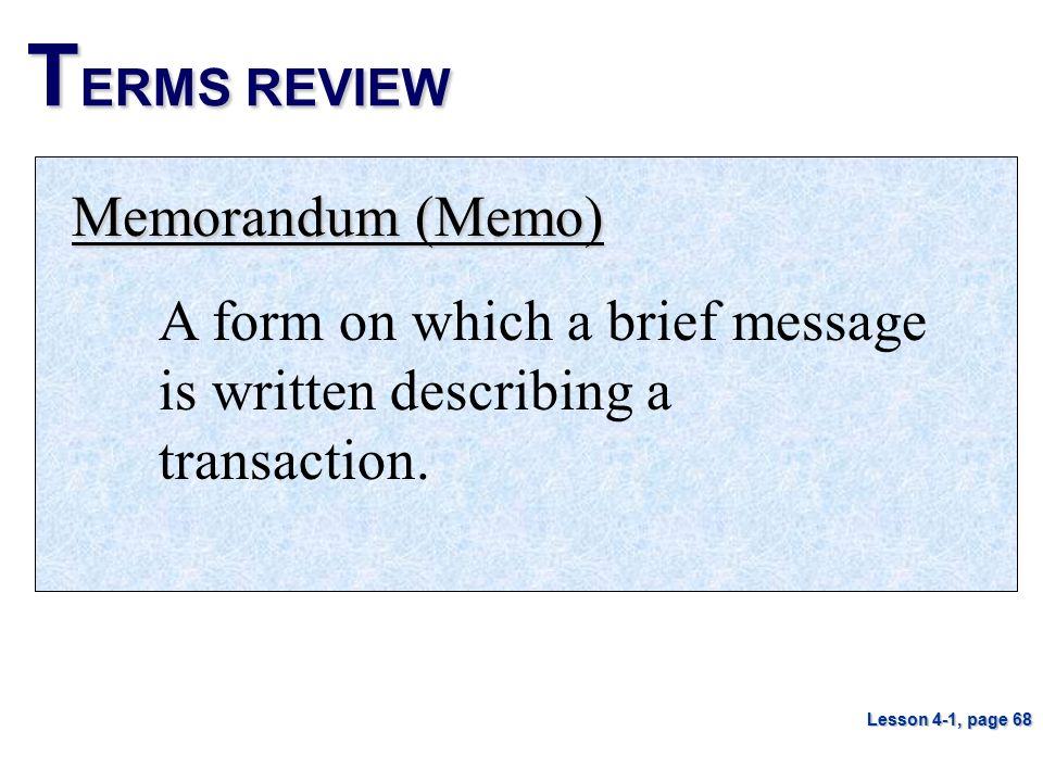 TERMS REVIEW Memorandum (Memo)