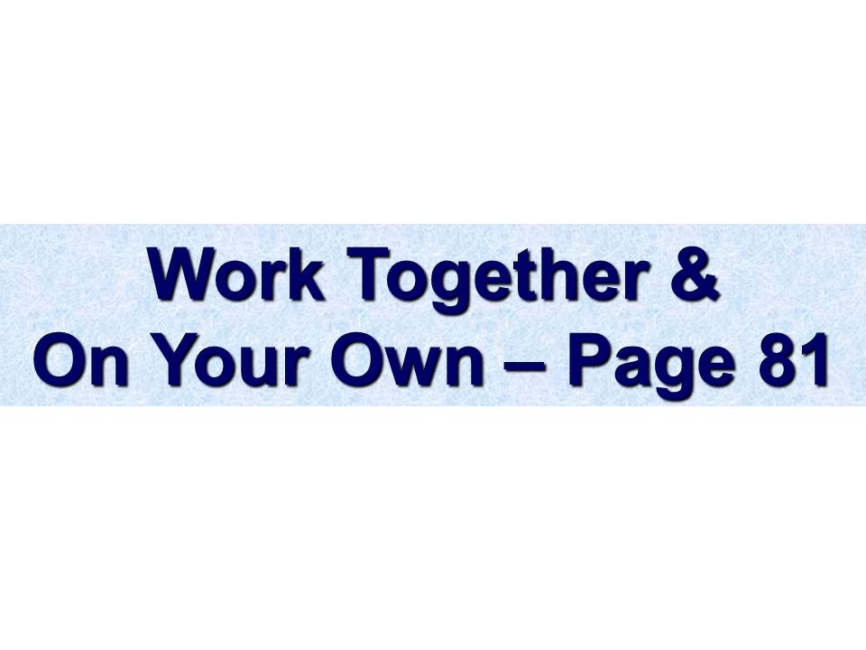 Work Together & On Your Own – Page 81