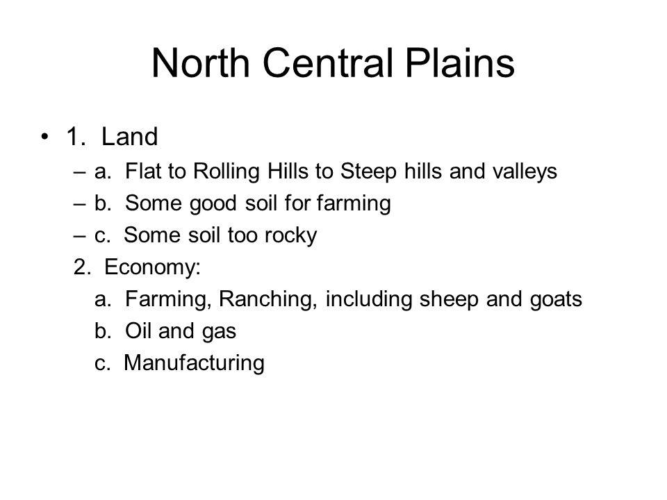 North Central Plains 1. Land