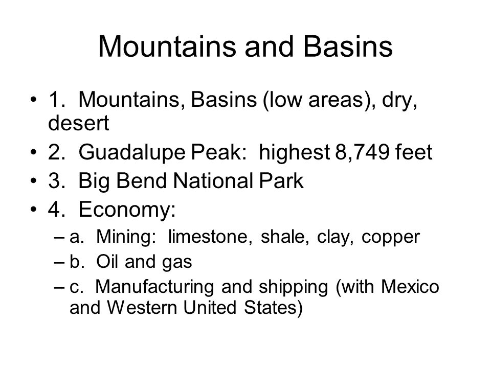Mountains and Basins 1. Mountains, Basins (low areas), dry, desert