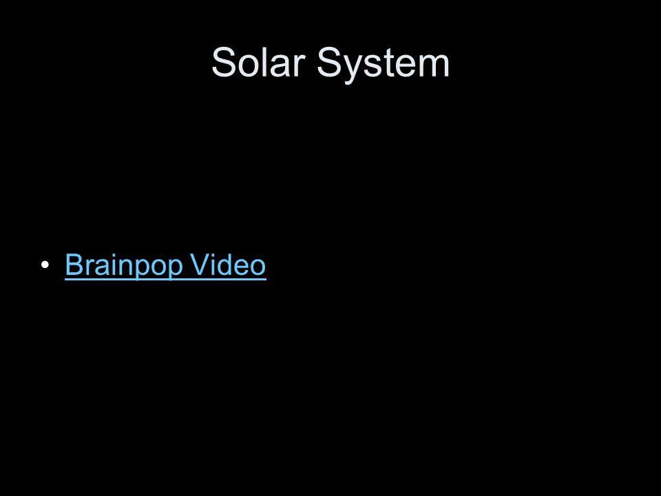 Solar System Brainpop Video