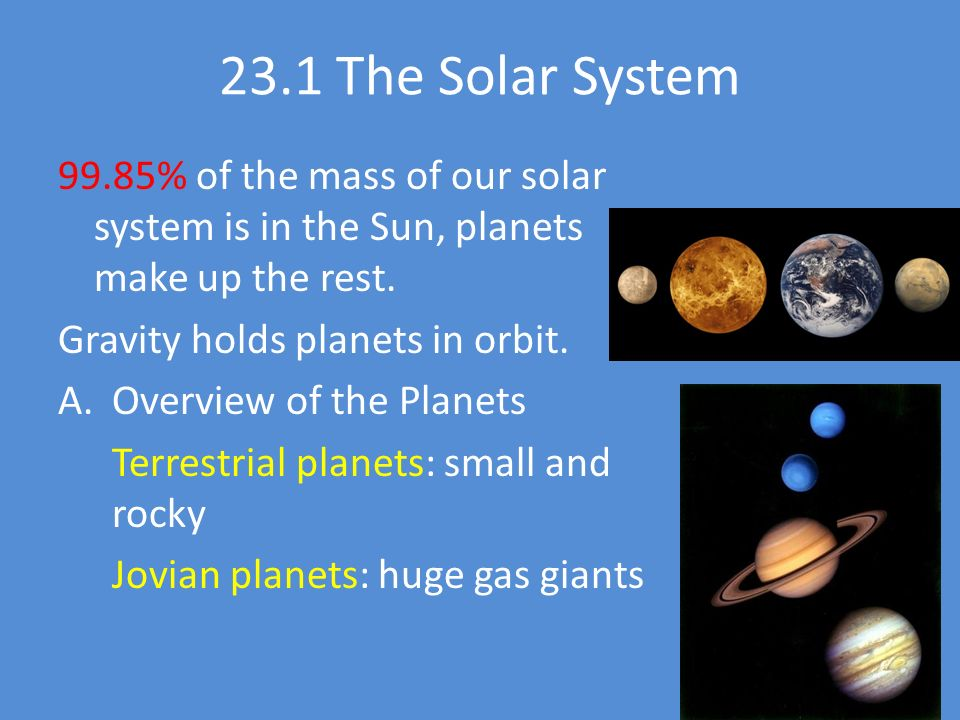 Touring Our Solar System Chapter The Solar System 99.85% ...