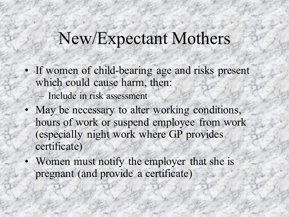 New/Expectant Mothers
